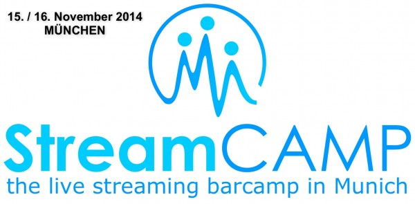 Streamcamp Komplett Munich TERMIN