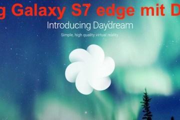 Google Daydream #VirtualReality am Samsung Galaxy S7