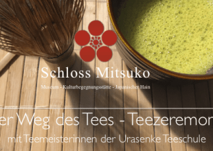 Thumbnail for the post titled: Der Weg des Tees – Traditionelle Teezeremonie 2018