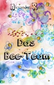 Das Bee-Team rettet die Welt.