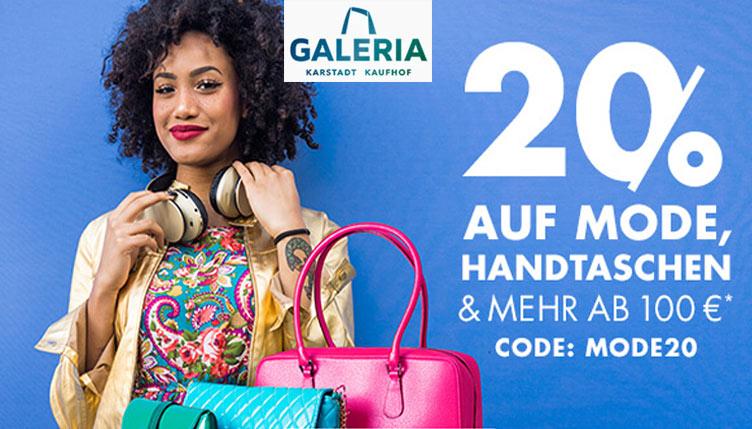 GALERIA 20% auf Mode, Handtaschen & mehr ab 100 €*