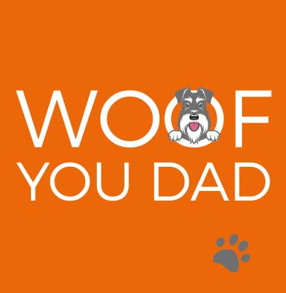 fathers-day-card-woof-you-dad-salt-pepper-schnauzer