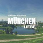 5 Gründe, warum ich München liebe