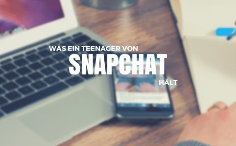 """Titelbild Blogpost """"Was ein Teenager von Snapchat hält"""""""