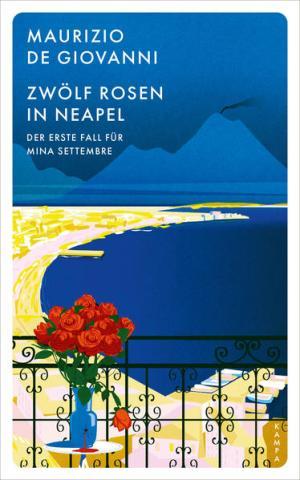 Zwölf Rosen in Neapel | Schöner morden mit dem Bundeslurch