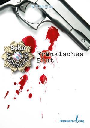 Soko weiß-blau-rosa: Fränkisches Blut | Schöner morden mit dem Bundeslurch