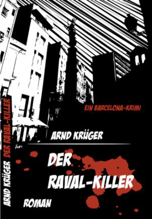 Der Raval-Killer | Schöner morden mit dem Bundeslurch