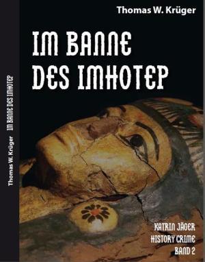 Katrin Jäger History Crime Band 2 | Schöner morden mit dem Bundeslurch