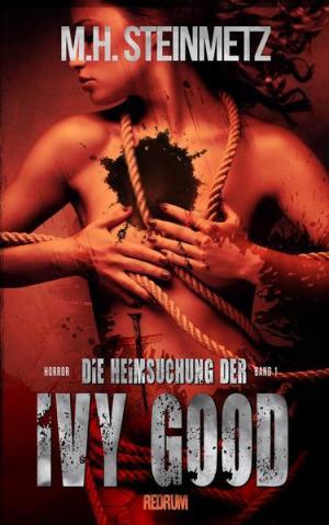 Die Heimsuchung der Ivy Good | Schöner morden mit dem Bundeslurch