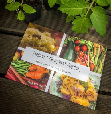 "Mein Selfpublished Buch ""Balkon Gemüse Garten"""