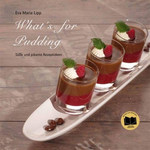 kochbuch_pudding_suessspeisen_dessert_eva_lipp_whatsforpudding