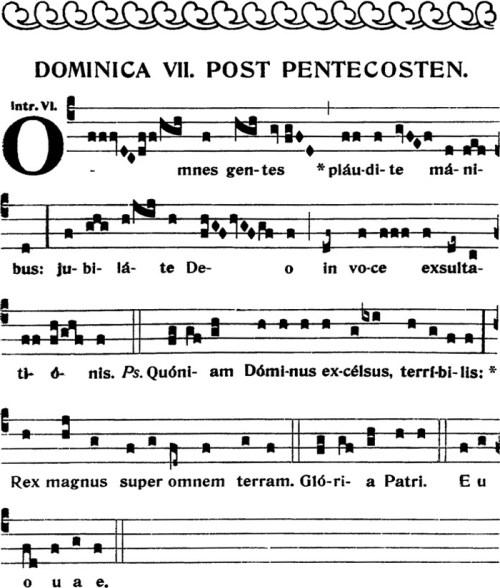 Introit du VIIeme dimanche apres la Pentecote