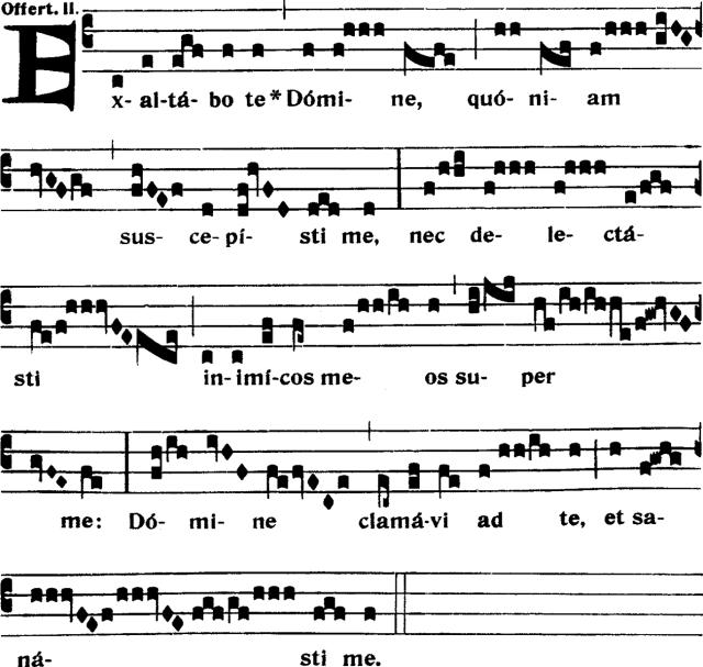Offertoire - Exaltabo te Domine - ton 2
