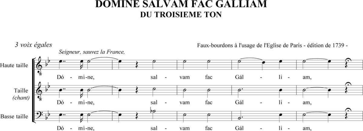 Domine, salvam fac Galliam - Prière pour la France du IIIème ton en faux-bourdon parisien