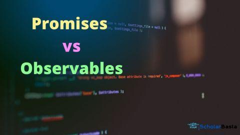 Promises vs Observables