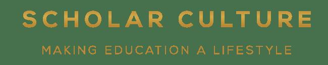 Scholar Culture - Making Education a Lifestyle