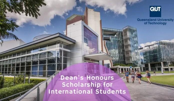 Image result for QUT Business School Dean's Honours funding for International Students in Australia, 2020