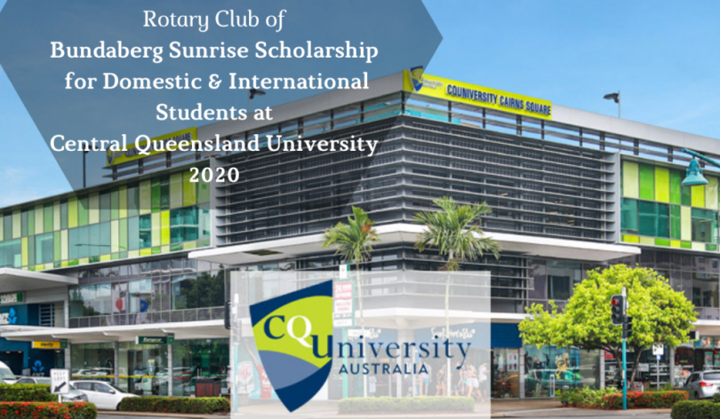 Image result for Rotary Club of Bundaberg Sunrise funding for Domestic & International Students at Central Queensland University, 2020