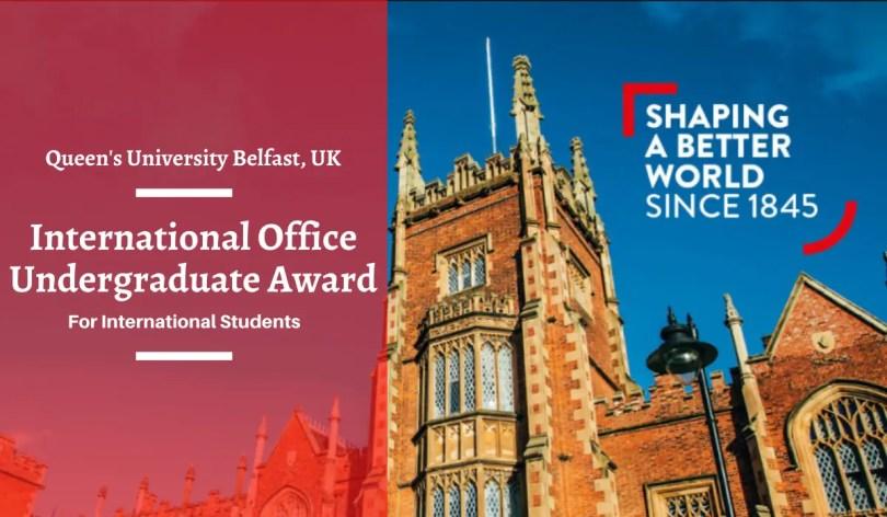 Image result for International Office Undergraduate Award at Queen's University Belfast, UK