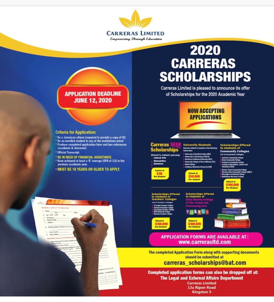Applications are invited for the 2020 Carreras Scholarships Programme. This multi-million dollar scholarship programme applications closes Friday, June 12, 2020. Contact us for application assistance.