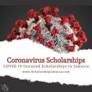 Coronavirus Scholarships (COVID-19 Scholarships) for Jamaicans