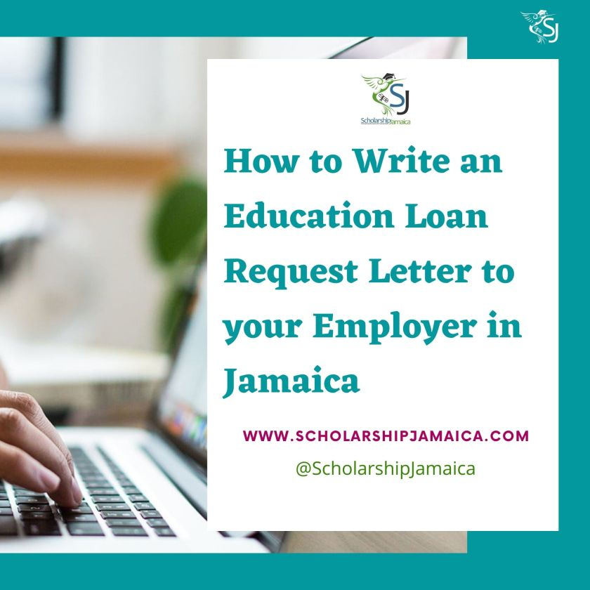 How to write an Education Loan Request Letter to your employer in Jamaica
