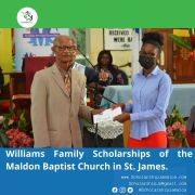 The Williams Family of the Maldon Baptist Church in St. James, Awarded Scholarships to Students.