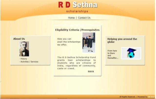 R D Sethna Scholarship is a loan based schloarship awarded to students who want to pursue studies in India and abroad