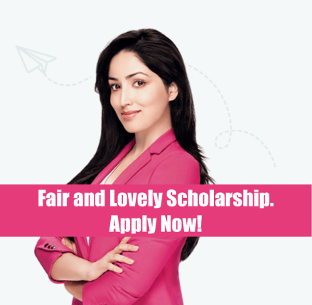 Fair and Lovely Scholarship
