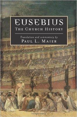 """Eusebius: The Church History"" by Paul L. Maier"