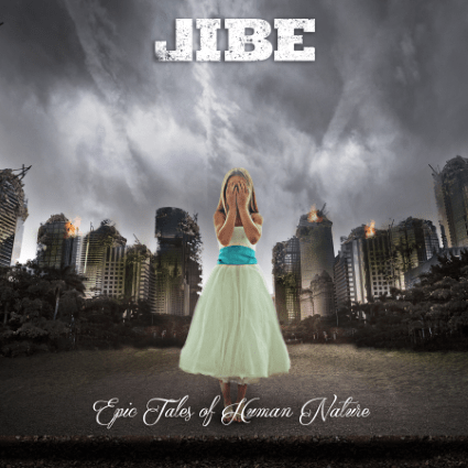 """""""Epic Tales of Human Nature"""" by Jibe, a triumphant return!"""