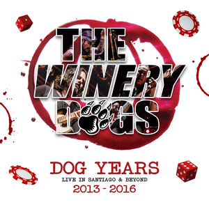 """""""Dog Years: Live In Santiago & Beyond 2013-2016"""" by The Winery Dogs, for true audiophiles everywhere!"""