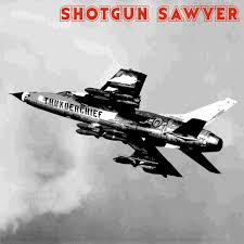 "Unleash Them:  ""Thunderchief"" by Shotgun Sawyer, backcountry rock!"