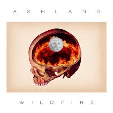 """""""Wildfire"""" by Ashland, no one can prevent this wildfire!"""