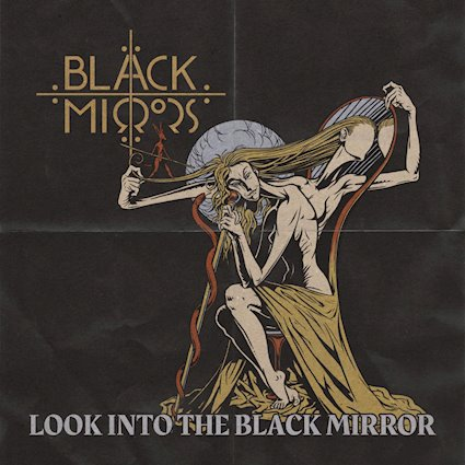 """(Album Review) """"Look Into The Black Mirror"""" by Black Mirrors"""