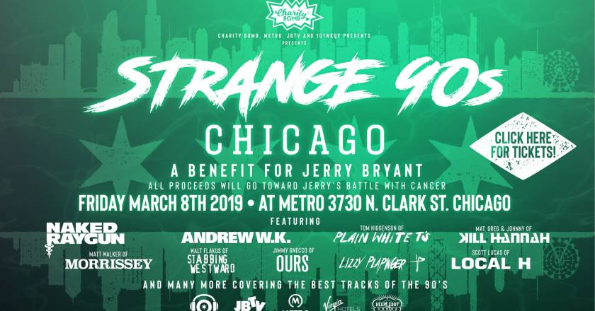 Strange 90's: A Benefit for JERRY BRYANT of JBTV Announces Performers for March 8th Benefit Show in Chicago
