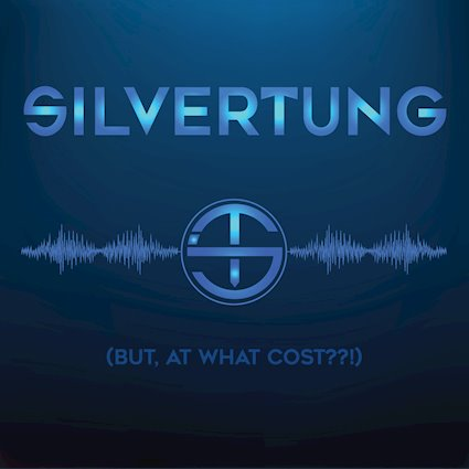 (Album Review) (BUT, AT WHAT COST??!) by SILVERTUNG