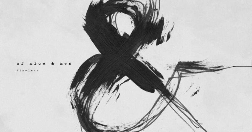 """EP Review:  """"Timeless"""" by OF MICE & MEN"""