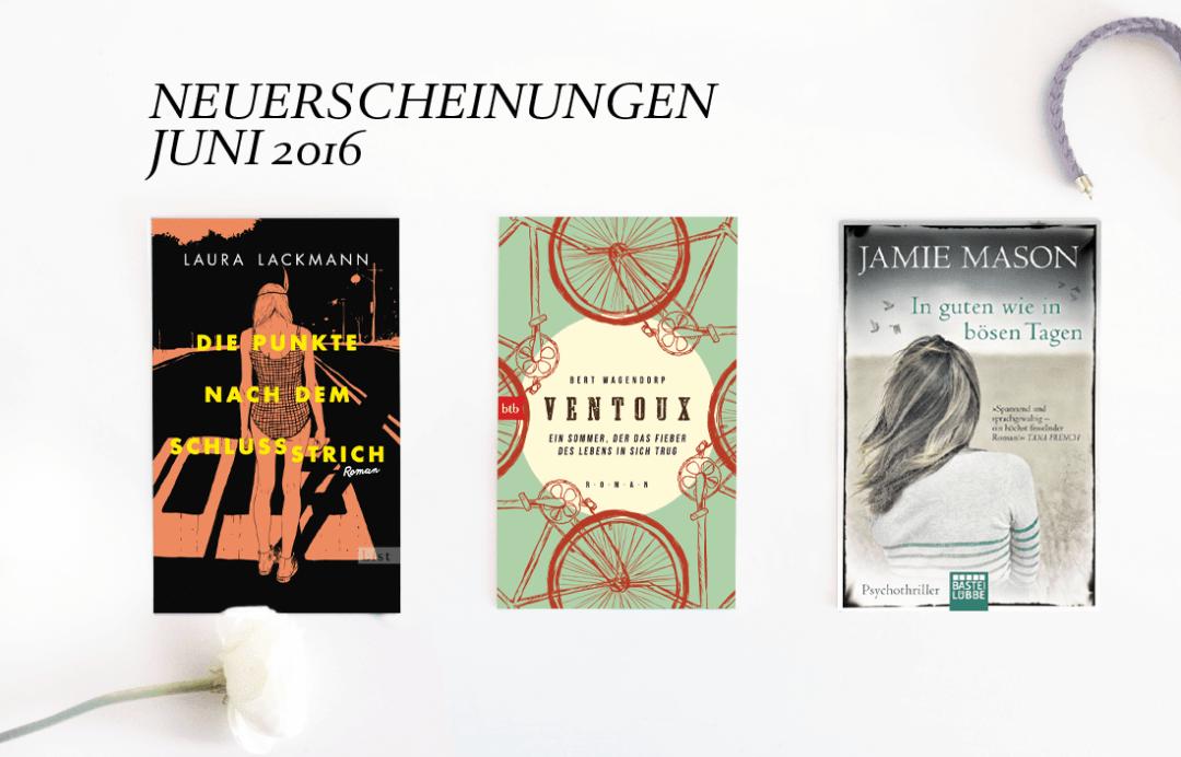 neuerscheinungen-buch-buecher-Juni-2016-schonhalbelf-6-buchtipps