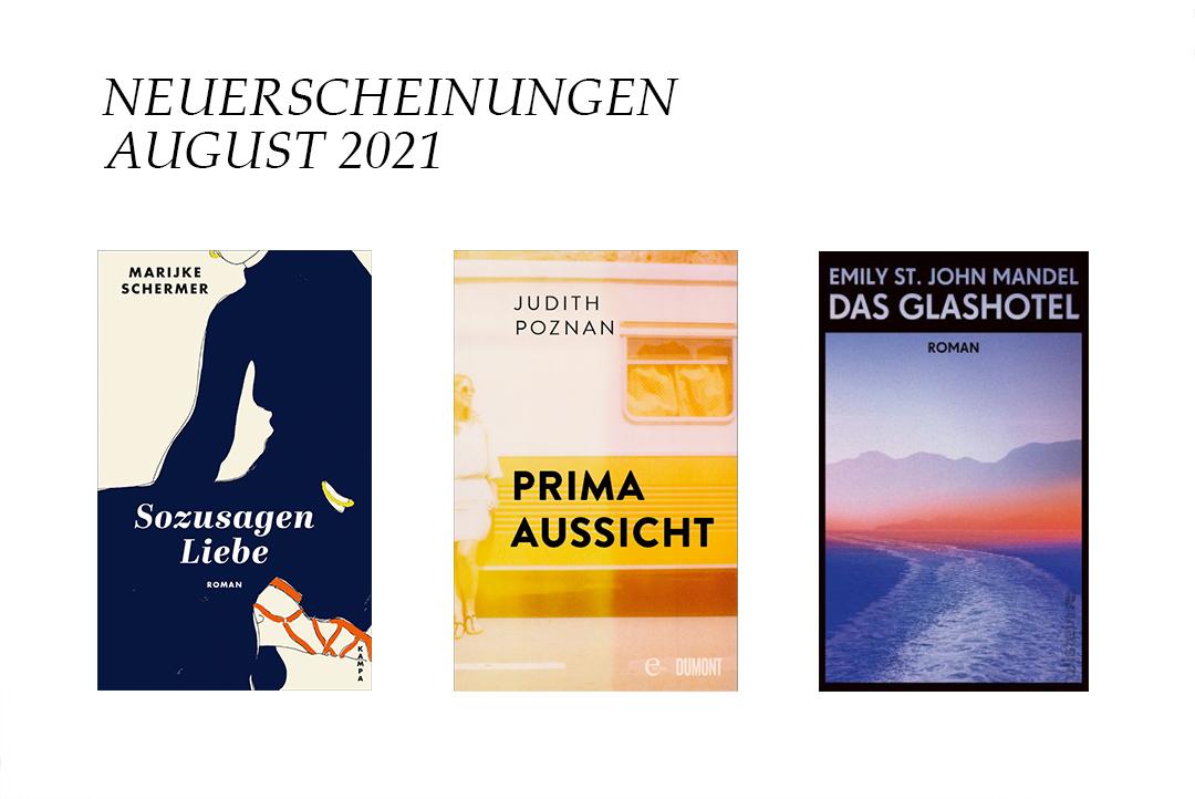 neuerscheinungen-im-august-2021-buchneuerscheinungen-neue-buecher-romane-novitaeten