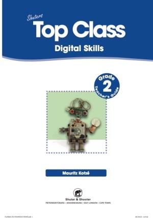 Top Class Digital Skills Grade 2 Teachers Guide