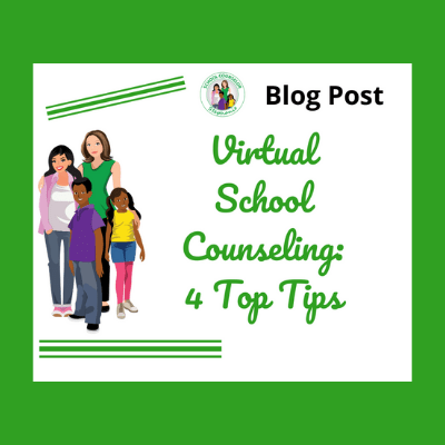 Helpful Tips for Virtual School Counseling