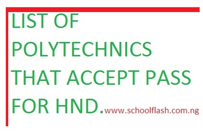 List of Polytechnic that Accept Pass for HND