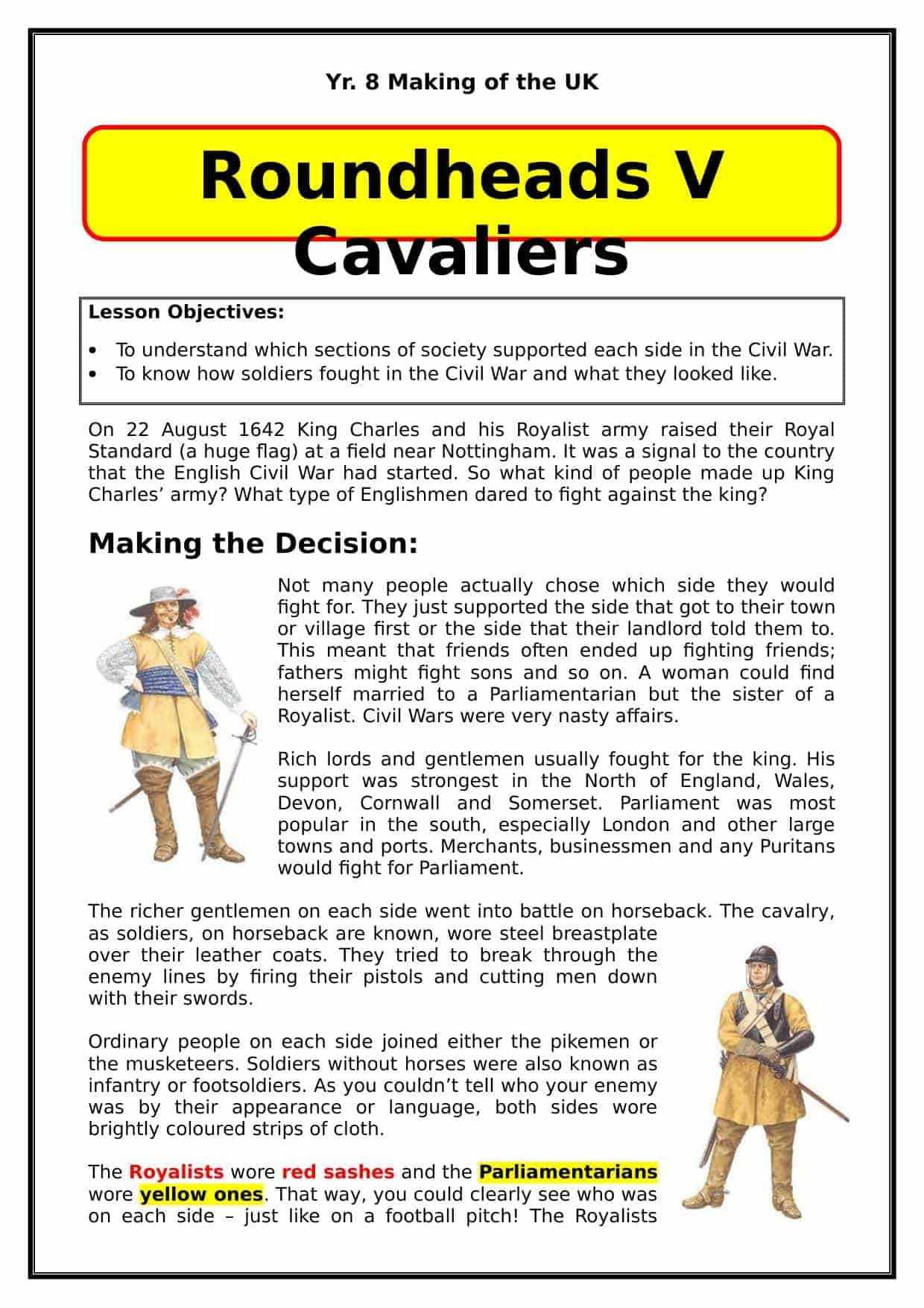 Roundheads V Cavaliers