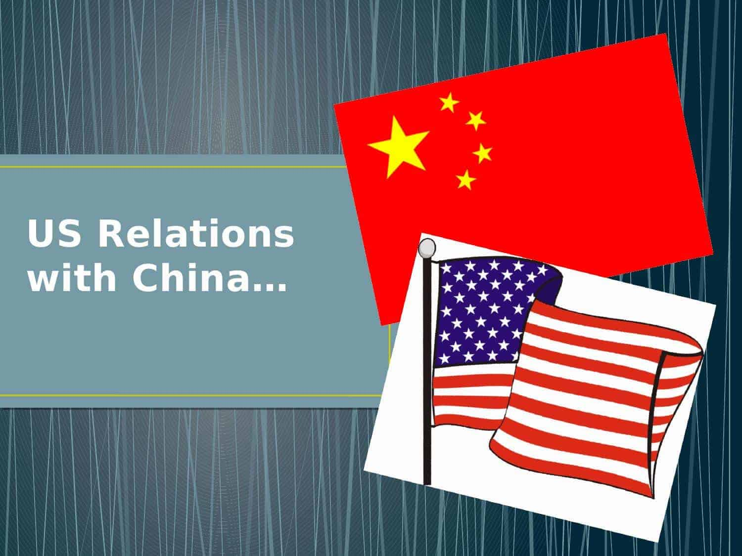 Us Relations With China