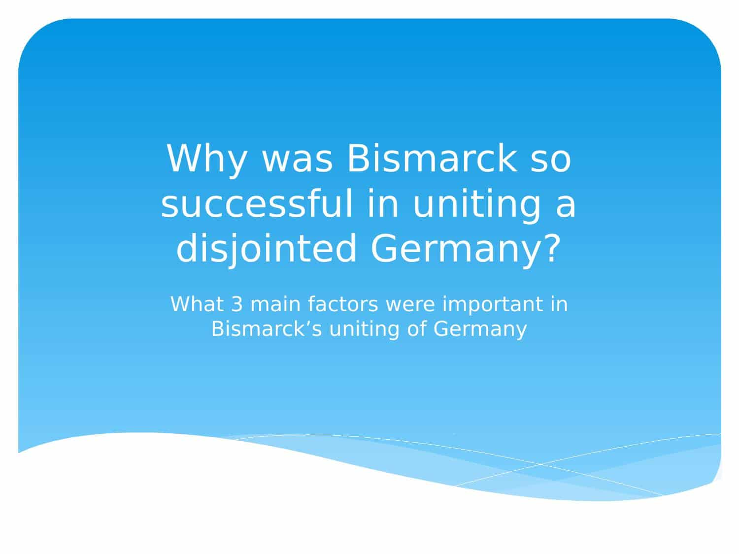 Bismarck And The German Unification Worksheet