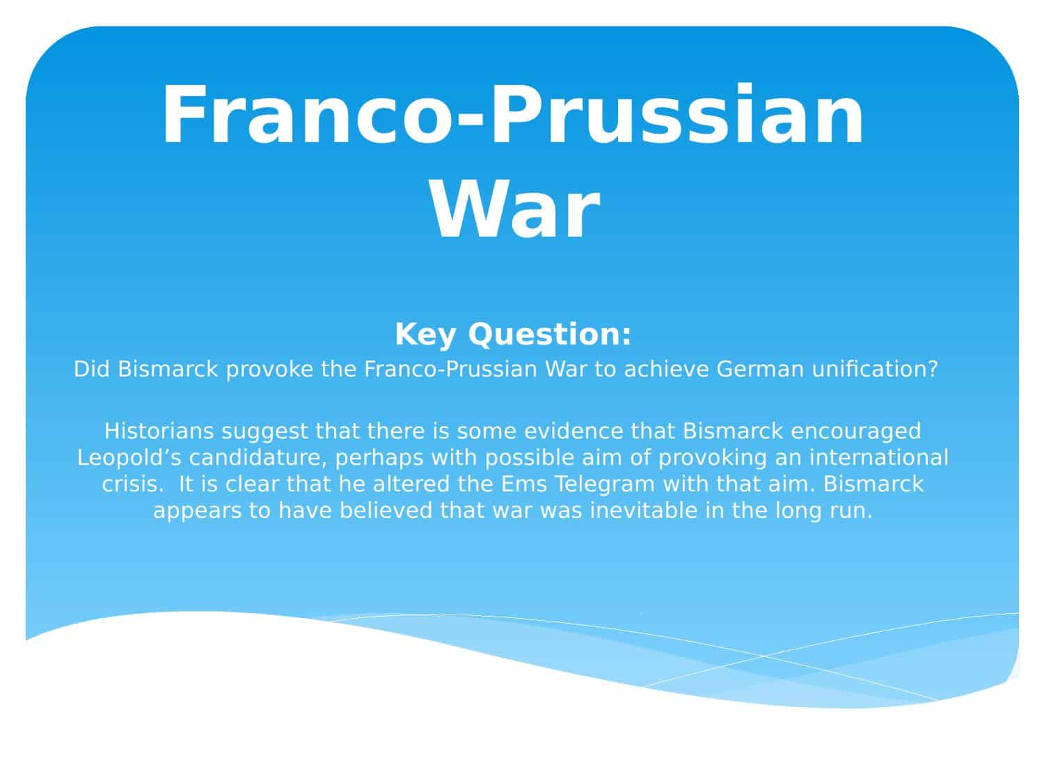 Franco Prussian War Facts Powerpoint