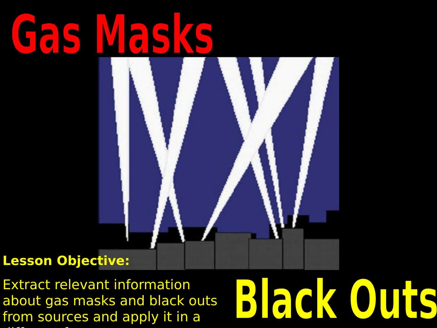 Gas Masks And Black Outs Powerpoint