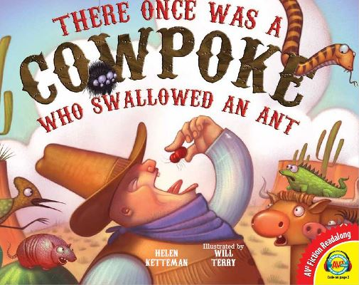 There Once Was a Cowpoke Who Swallowed an Ant