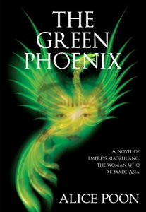 The Green Phoenix by Alice Poon